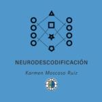 DIPLOMATURA EN DESCODIFICACIÓN BIOLÓGICA - NEURODESCODIFICACION